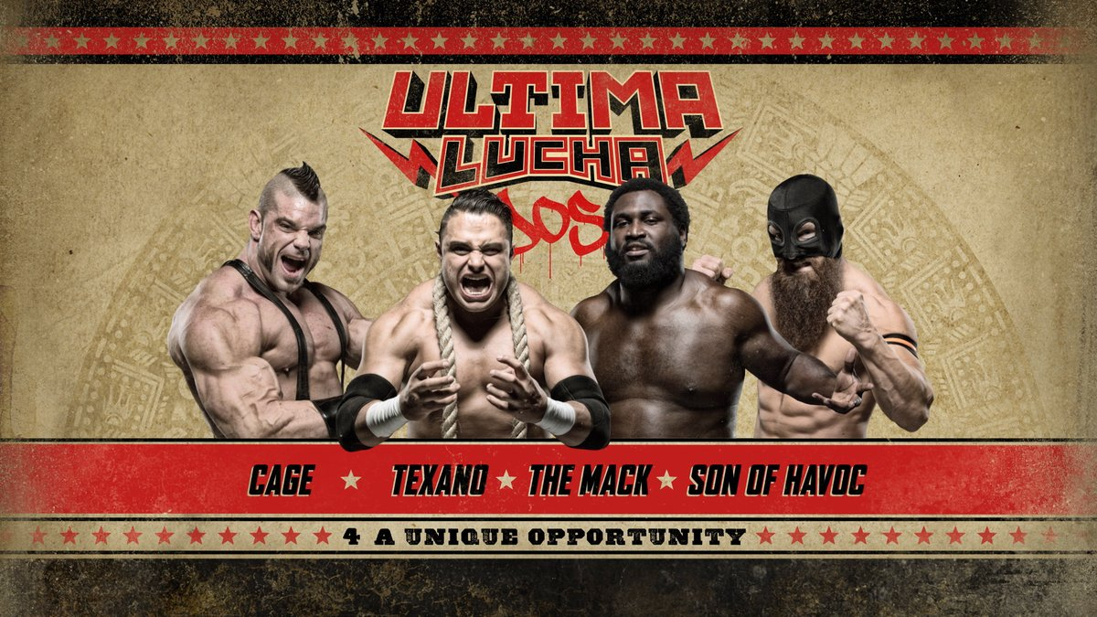 Ultima Lucha Dos Cage vs Texano vs The Mack vs Son of Havoc