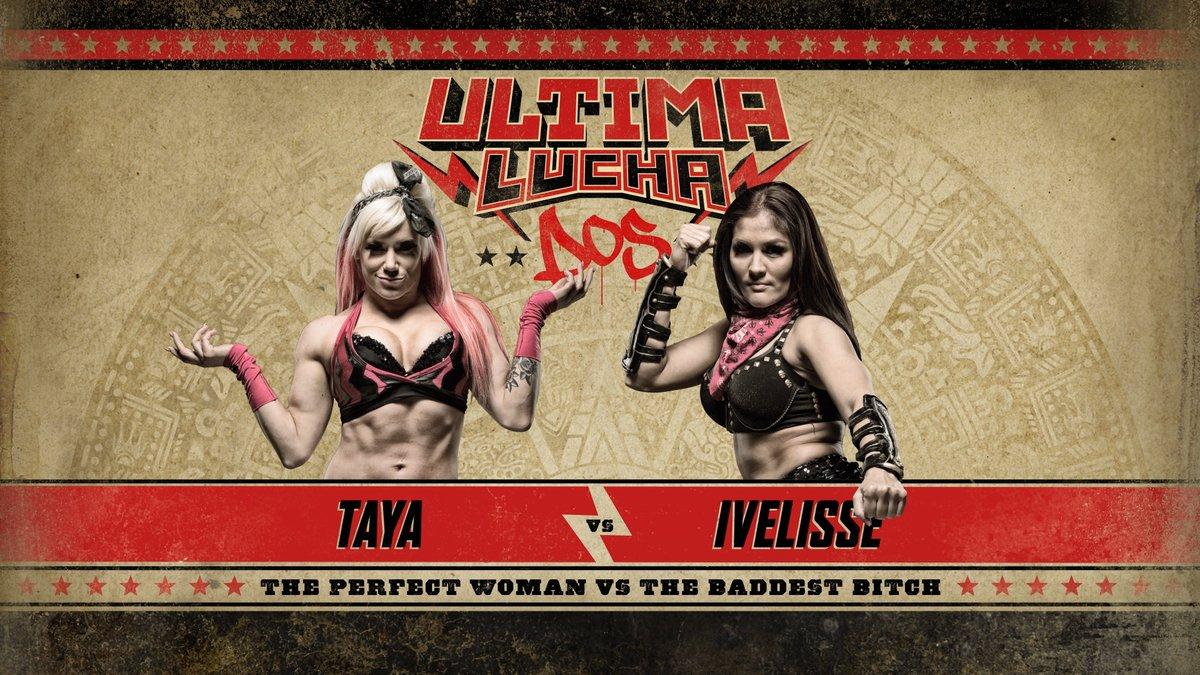 Ultima Lucha Dos Taya vs Ivelisse